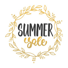 Summer sale - hand drawn lettering phrase isolated on the white background with golden wreath. Advertising template for banner, shop and store poster design and season flyers.