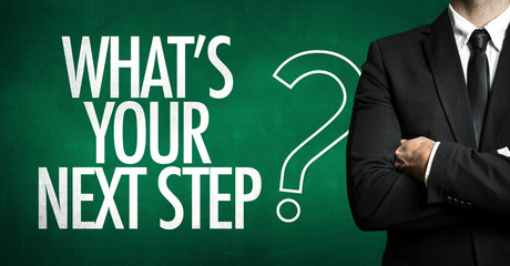 Whats Your Next Step?