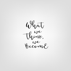 What you think  became quote