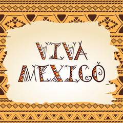 Viva Mexico concept. Tribal Mexico vector illustration for flyer, banner or travel touristic design.