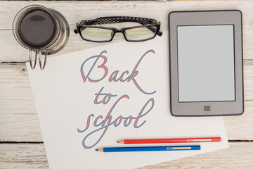 Stationery and text in Notepad: Back to school
