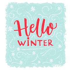 Hello winter banner. Text on frost texture blue background with hand drawn snowflakes. Vector winter greeting lettering