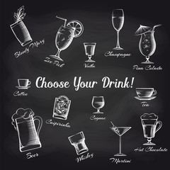 Hand drawn cocktails set on chalkboard and text Choose your drink. Bar cafe or restaurant vector illustration