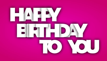happy birthday to you letters vector word banner sign