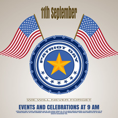 Patriot Day's invitation - vector picture on a gradient brown background. Vector illustration of Patriot Day with badge, flags and text on a bright brown background.