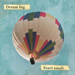 'Dream Big' motivational poster with hot air balloon photo