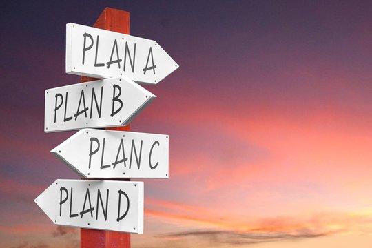 Plan A, B, C, D - concept