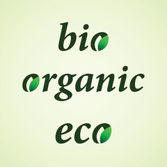 Colored eco, bio and organic inscription or label. Eco concept. Vector isolated object.