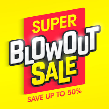 Super Blowout Sale banner. Special offer, big sale, save up to 50%