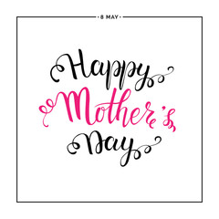 Mothers Day lettering, Happy Mothers day card with handwritten lettering