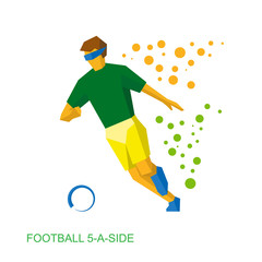 Physically disabled blind football player. Football 5-a-side flat vector sign. 2016 International Sport Games.