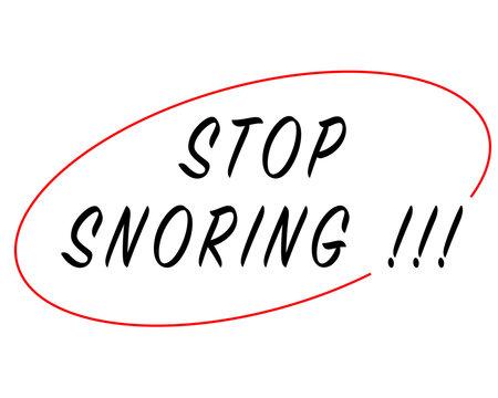 Stop snoring sign