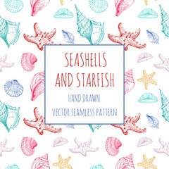 Seashells, Starfish, marine life. Vector pattern. Hand drawn sketch. Greeting card, invitation, background for text.