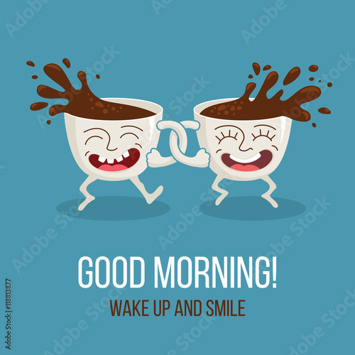 Good Morning Two Friends Funny Cartoon Cups Of Coffee Happy