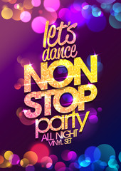 Let`s dance non stop party all night vector poster design with chic golden crystals glare headline