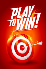 Play to win quote card, white and red burning target illustration, sport or business success