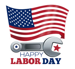 Labor Day design. Poster design with the US flag, wrench and inscription - Happy Labor Day. Vector illustration isolated on white background