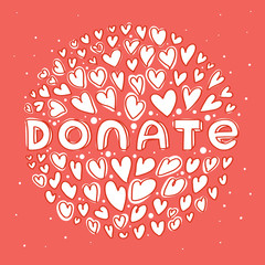 Donate white lettering in round of hearts on red backgrond. Stylish modern flat vector illustration and design element.