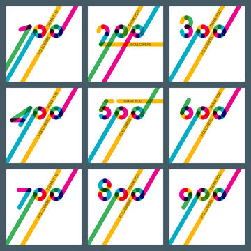 Thanks 100, 200, 300, 400, 500, 600, 700, 800, 900 followers. Set of vector banner, badge or poster for blogs and social networks. Color card with numbers for followers, subscribers and friends.