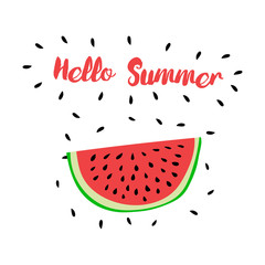 Vector print with watermelon and hand writing quote Hello Summer