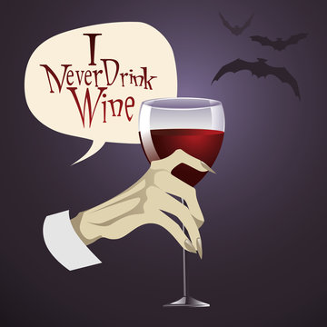 Vampire hand holding glass of wine (or blood)