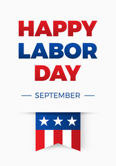 Happy Labor day, Holiday in United States of America celebrated on first monday in September, vector illustration, vertical banner