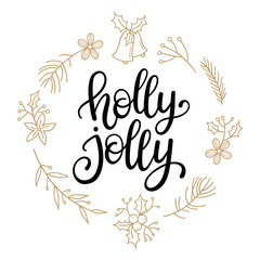 Holly Jolly! vector greeting card with hand written calligraphic Christmas wishes phrase