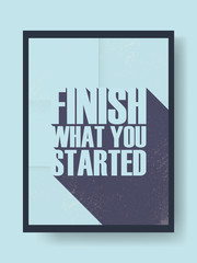 Motivational poster with inspirational quote vector illustration. Banner on the wall in retro vintage style and creative long shadow typography.
