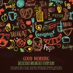 Hand drawn breakfast set with colorful funny elements of food and lettering. Can be used for menu,banner, background and site header. Vector illustration on the dark chalkboard.
