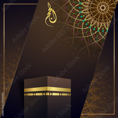 Islamic Greeting Card Template For Hajj With Kaaba And Geometric Pattern