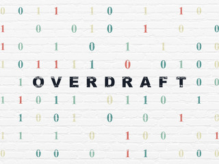 Finance concept: Overdraft on wall background