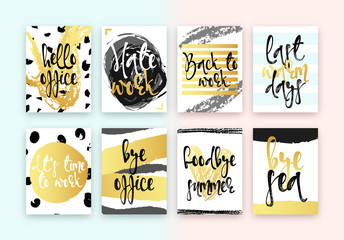 Collection cards design. Beautiful colorful design in gold with hand calligraphy. Hello office, hate work, back to work, last warm days, its time to work, bye office, goodbye summer, bye sea