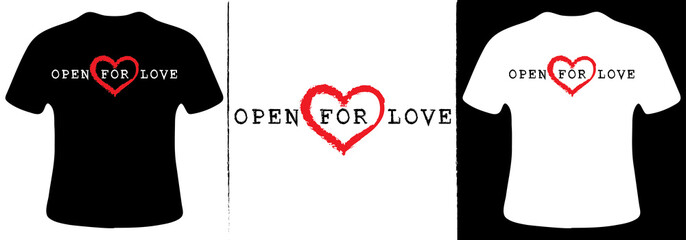 Open for love T-Shirt Design