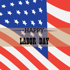 Patriotic Labor Day Banner with American Flag, Vector Illustration , Happy Labor Day