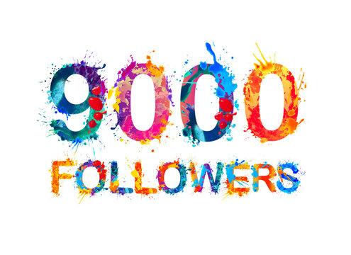 nine thousand (9000) followers