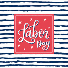 Labor day vector greeting card with hand written calligraphic phrase