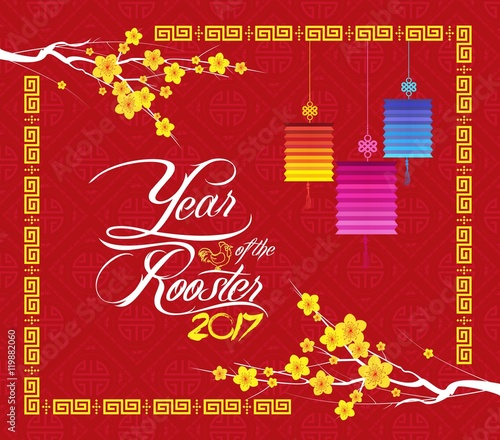 chinese new year 2017 year of the rooster background