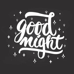 Good night - hand drawn lettering phrase isolated on the chalkboard background. Fun brush ink inscription for photo overlays, greeting card or t-shirt print, poster design