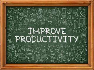 Improve Productivity - Hand Drawn on Green Chalkboard.