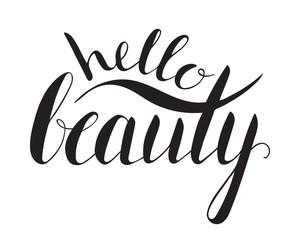 Handwritten calligraphic inscription Hello beauty