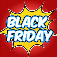 Comic book explosion with text Black Friday. Design for your banner flyer pop art