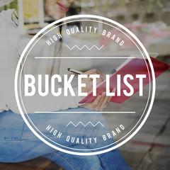 Bucket List Dreams Aspirations Goals Target Inspiration Concept