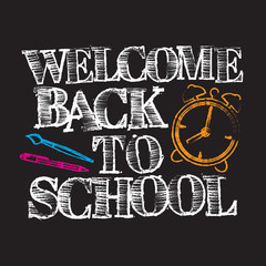 """Chalk inscription """"Welcome Back to School"""". Education concept. Vector illustration."""