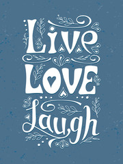 """Live. Love. Laugh"" Handwritten poster."