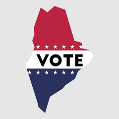 Vote Maine state map outline. Patriotic design element to encourage voting in presidential election 2016. vote Maine vector illustration.