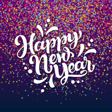 Happy New Year hand lettering on colorful confetti background