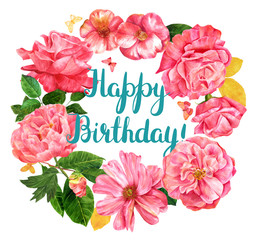 Happy Birthday floral wreath with watercolor flowers on white