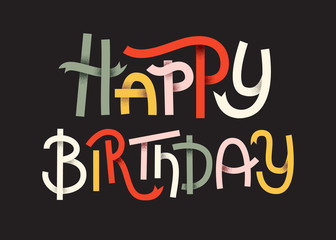 Happy Birthday Colorful typographic poster. Happy lettering on dark background