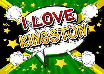 I Love Kingston - Comic book style text.