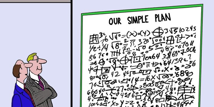 Color business cartoon showing two businessmen looking at very complex equations that amounts to 'our simple plan'.